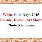 Photos of White Bird Days 2015